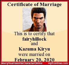 This is to certify that fairyhillock and Kazuma Kiryu were married on February 20, 2020