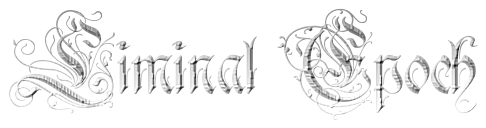 liminal epoch in a gothic font